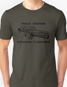 Peace Through Superior Firepower Unisex T-Shirt