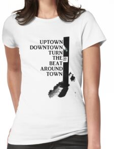 Uptown Downtown Womens Fitted T-Shirt