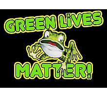Green Lives Matter Photographic Print