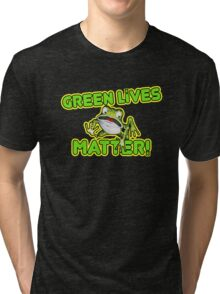 Green Lives Matter Tri-blend T-Shirt