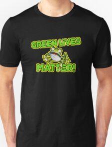 Green Lives Matter T-Shirt