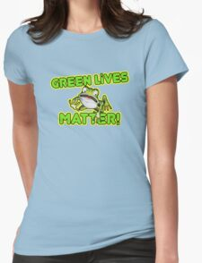 Green Lives Matter Womens Fitted T-Shirt
