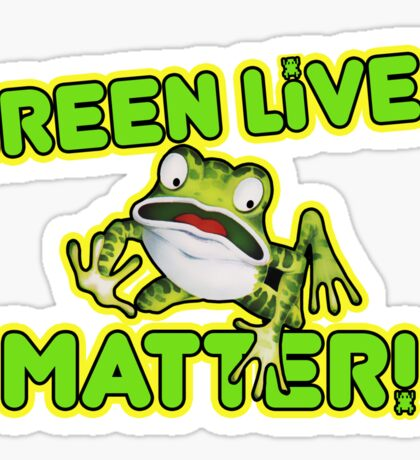 Green Lives Matter Sticker