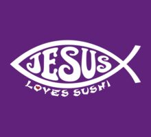 Jesus Loves Sushi - White on Purple by Koobooki