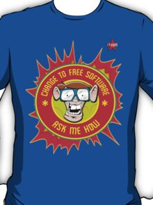 I.T Hero - Use Free Software T-Shirt