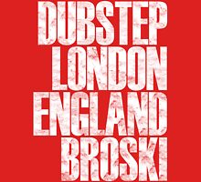 Dubstep London England Broski  Womens Fitted T-Shirt