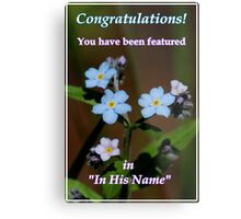 In His Name Feature Banner Metal Print