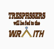 Trespassers Will Be Fed to the Wraith Women's Fitted V-Neck T-Shirt
