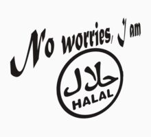 I am Halal ...no worries! by YasLalu