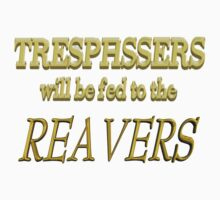 Trespassers Will Be Fed to the Reavers - Dark Backgrounds Kids Clothes