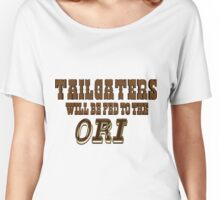 Tailgaters will be Fed to the Ori! Women's Relaxed Fit T-Shirt