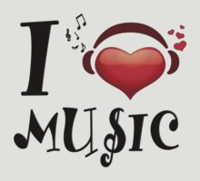I Love Music by best-designs