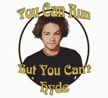 70s Show - You Can Run... Kids Tee