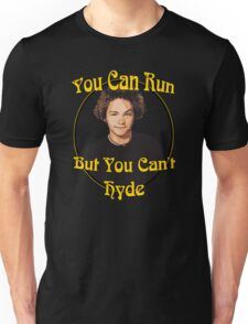 70s Show - You Can Run... Unisex T-Shirt