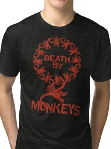 Death by 12 monkeys Tri-blend T-Shirt