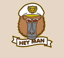 Hey Man Baboon Unisex T-Shirt