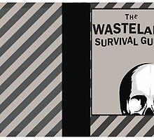 WASTELAND SURVIVAL GUIDE by MDRMDRMDR
