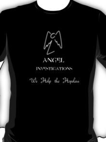 Angel Investigations, we help the Hopeless T-Shirt