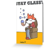 Bubble Fox: Stay Classy Greeting Card