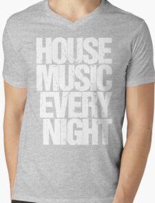 House Music Every Night Mens V-Neck T-Shirt