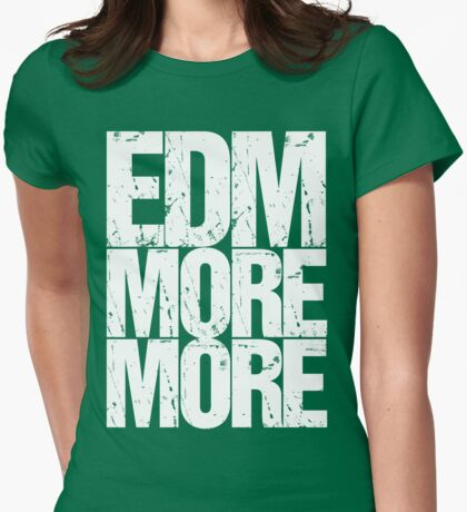 EDM MORE MORE (white) Womens Fitted T-Shirt