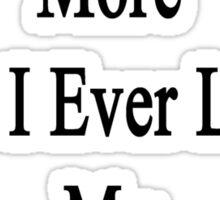 I Love To Bike More Than I Ever Loved My Ex-Husband Sticker