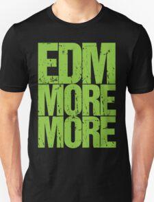EDM MORE MORE (neon green) T-Shirt