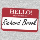My Name is Richard Brook by MrSaxon
