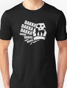 DAKKA DAKKA DAKKA!! T-Shirt