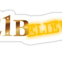 221Believe Sticker