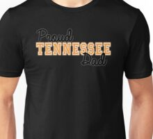 Proud Tennessee Dad for Dark Backgrounds! Unisex T-Shirt