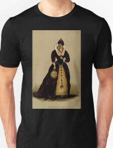 Fancy dresses described or What to wear at fancy balls by Ardern Holt 023 Margurite De Valois Unisex T-Shirt