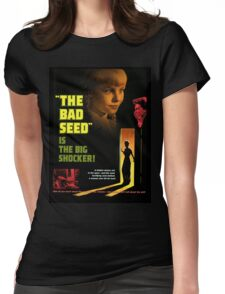 The Bad Seed Womens Fitted T-Shirt