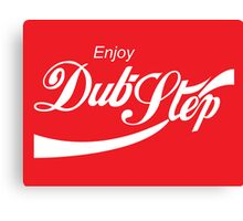 Enjoy Dub-Step Canvas Print