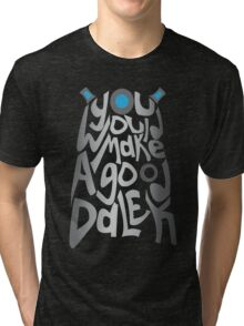 Good Dalek Tri-blend T-Shirt