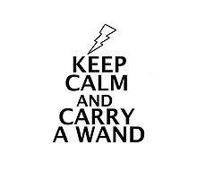 Keep Calm and Carry a Wand! by emmafrith1