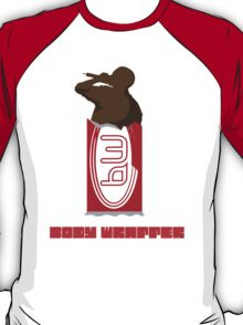 Body Wrapper chocolate T-Shirt