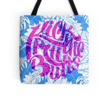 Kick All The Butts Tote Bag