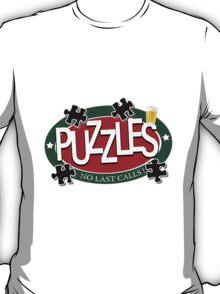 PUZZLES BAR - NO LAST CALLS! T-Shirt