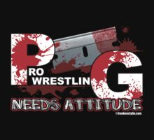 Pro wrestling needs attitude by Frankenstylin