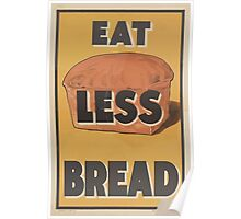 United States Department of Agriculture Poster 0174 Eat Less Bread Poster