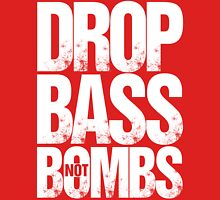 Drop Bass Not Bombs Pt. II (white) Unisex T-Shirt
