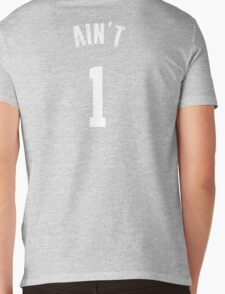AIN'T ONE  Mens V-Neck T-Shirt