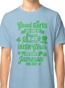 IRISH GIRLS Classic T-Shirt