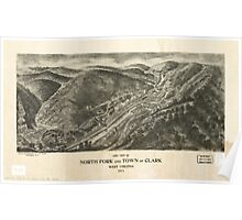 Panoramic Maps Aero view of North Fork and town of Clark West Virginia 1911 Poster