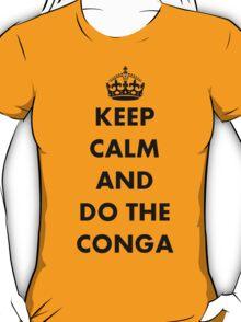 Keep Calm and Do The Conga T-Shirt