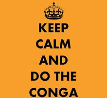 Keep Calm and Do The Conga T-Shirt