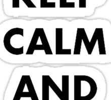 Keep Calm and Do The Locomotion Sticker
