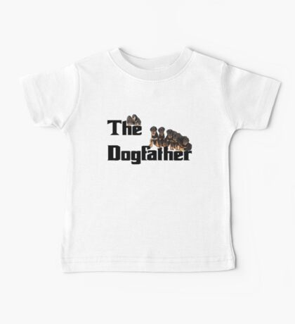 The Dog Father - Rottweiler Litter Baby Tee