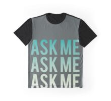 Ask Me, Three Times - Smiths Graphic T-Shirt